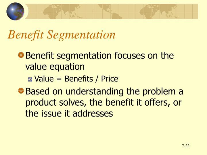 Benefit Segmentation