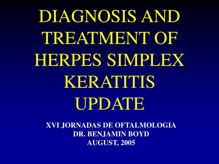 diagnosis and treatment of herpes simplex keratitis update n.