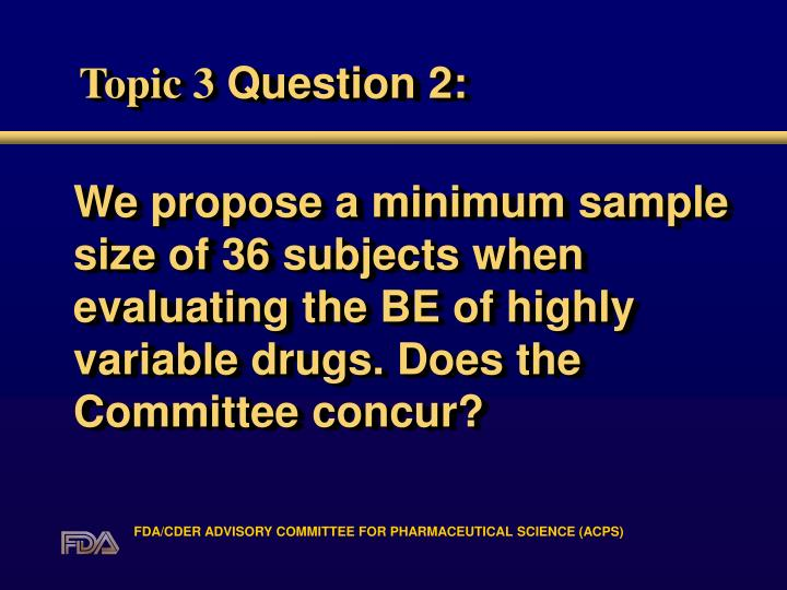 We propose a minimum sample