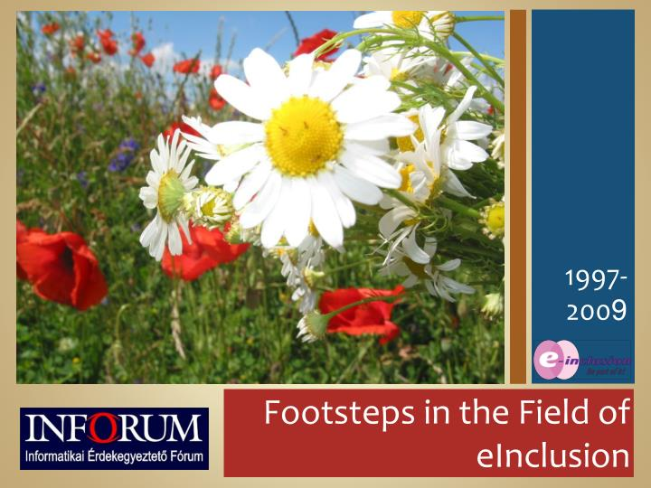 Footsteps in the Field of eInclusion