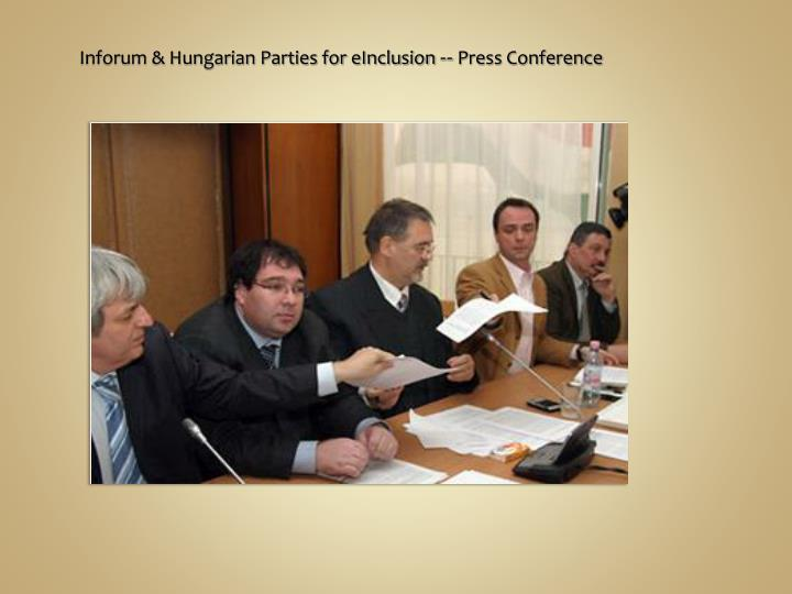 Inforum & Hungarian Parties for eInclusion