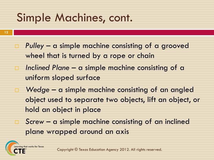 Simple Machines, cont.