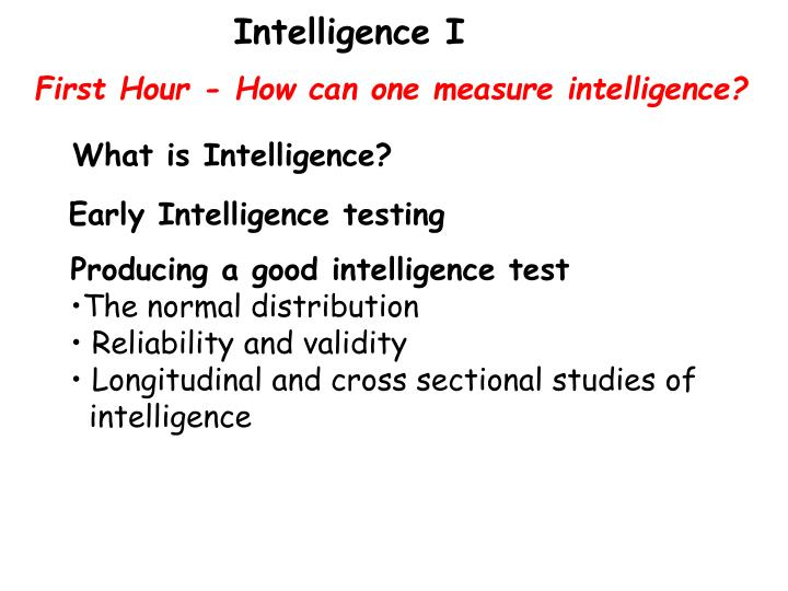 can intelligence be measured essay Artificial intelligence essay - over the past  - the measurement of intelligence through iq tests can intelligence be measured.