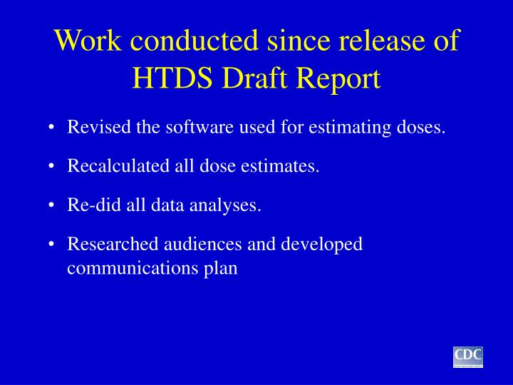 Work conducted since release of