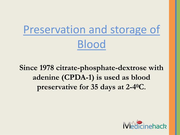 Preservation and storage of Blood