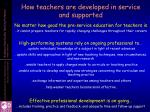 how teachers are developed in service and supported