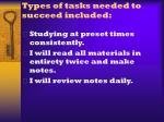 types of tasks needed to succeed included