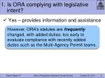 1 is ora complying with legislative intent