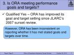 3 is ora meeting performance goals and targets
