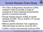 sunset statutes direct study