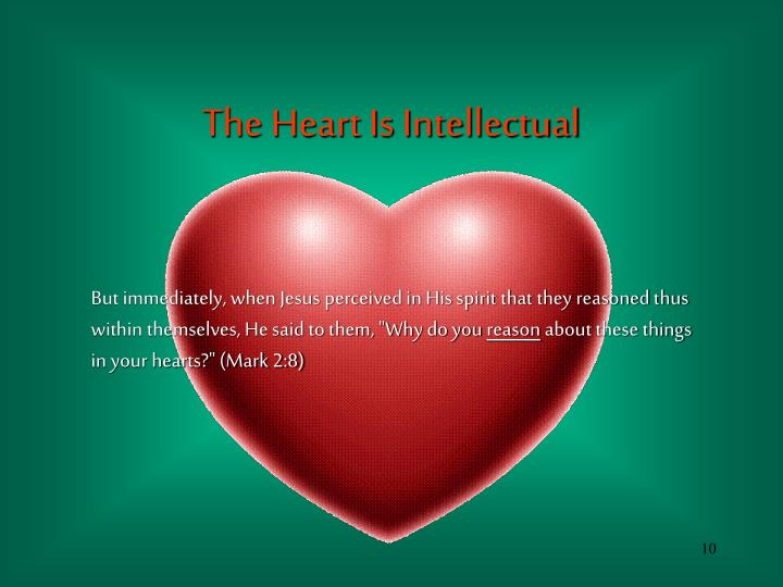 The Heart Is Intellectual