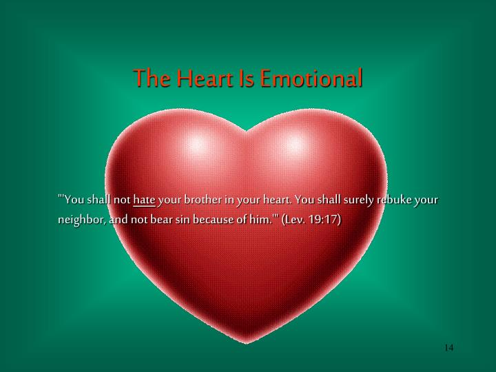 The Heart Is Emotional