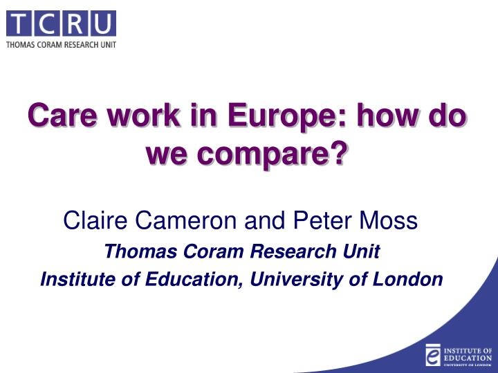 care work in europe how do we compare n.