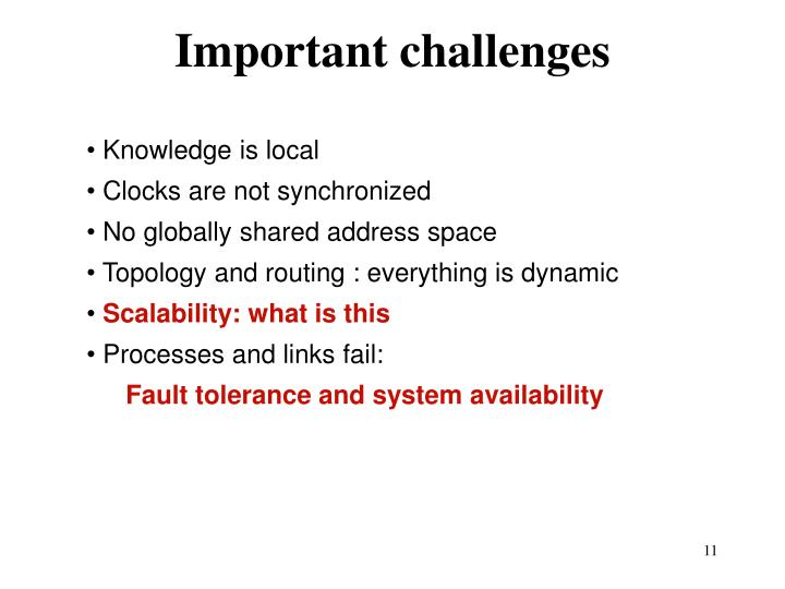 Important challenges