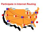 participate in internet routing
