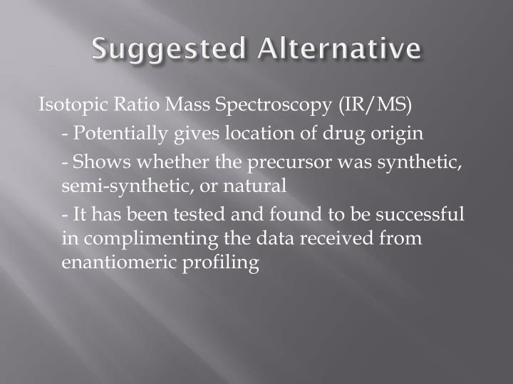 Suggested Alternative