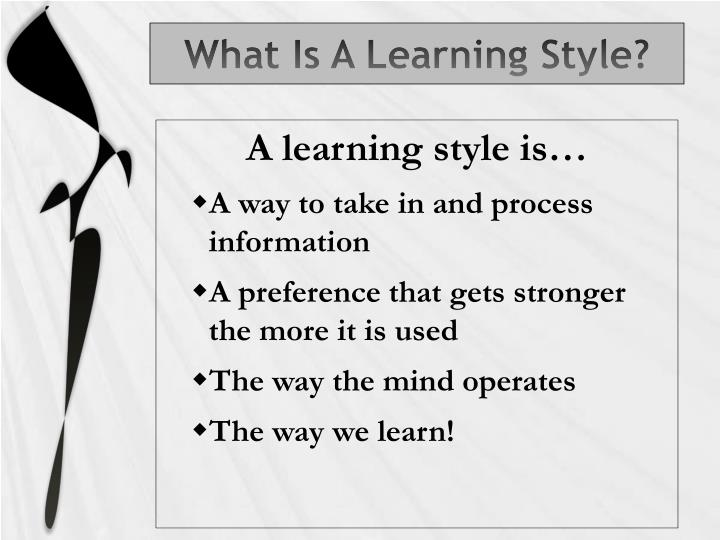 What Is A Learning Style?