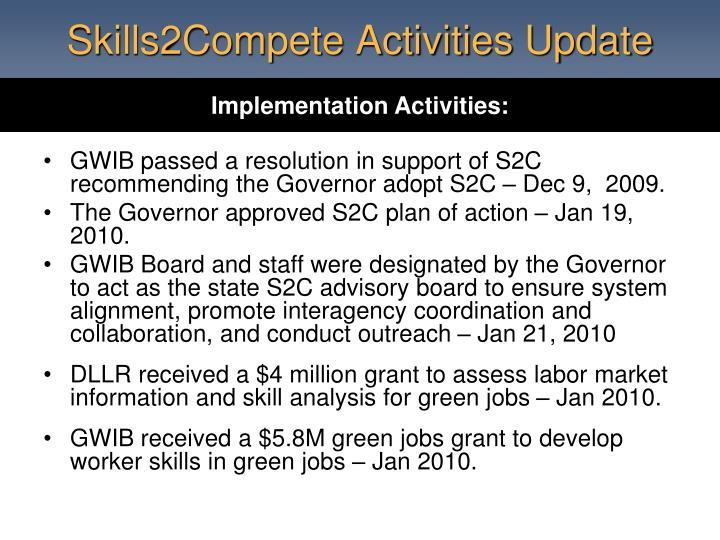 Skills2Compete Activities Update