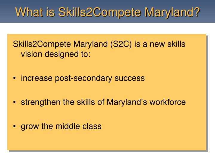 What is skills2compete maryland