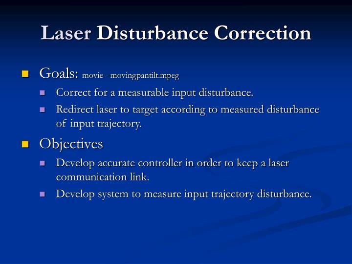 Laser disturbance correction