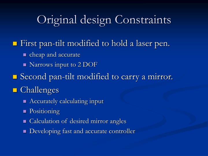 Original design Constraints