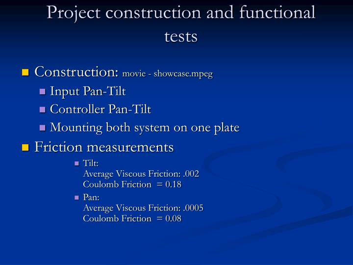 Project construction and functional tests