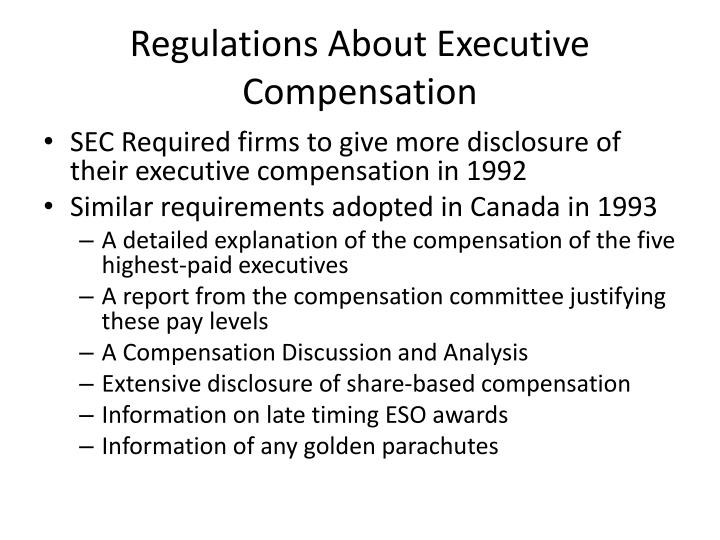 Regulations About Executive Compensation