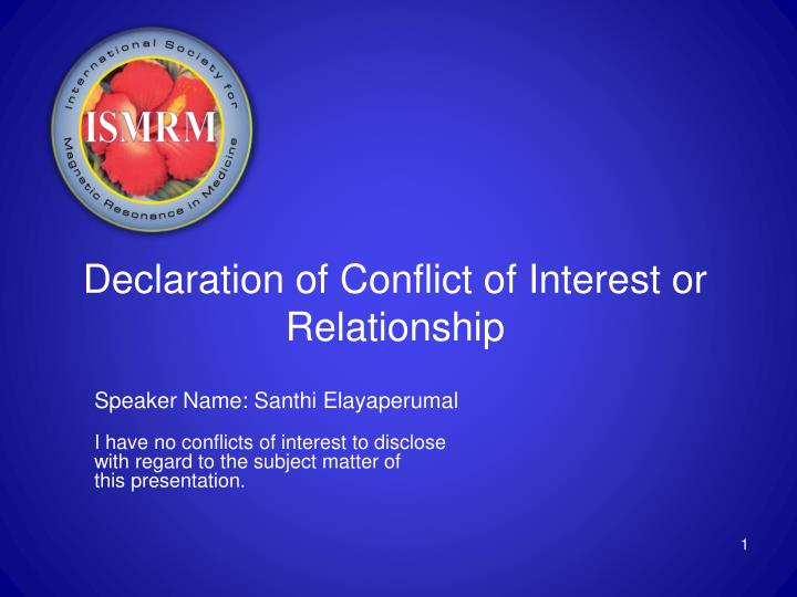 ppt declaration of conflict of interest or relationship powerpoint