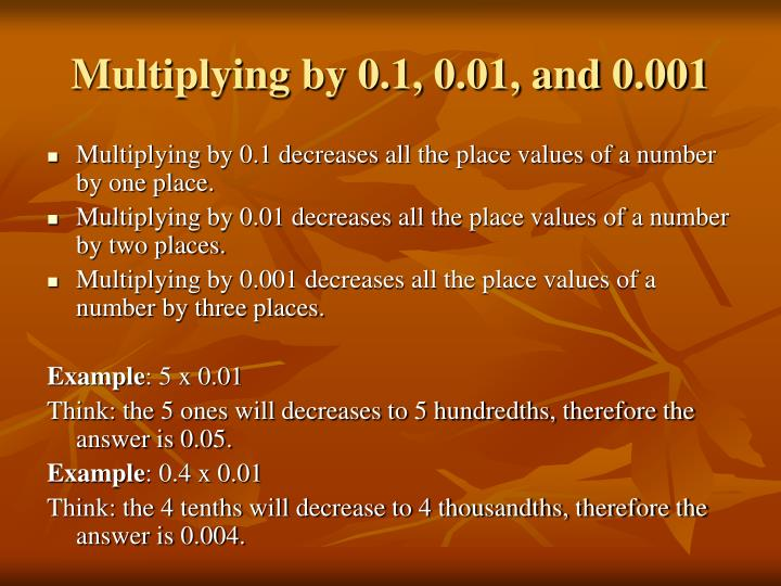 Multiplying by 0.1, 0.01, and 0.001