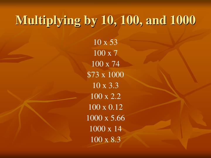 Multiplying by 10, 100, and 1000