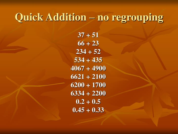 Quick Addition – no regrouping