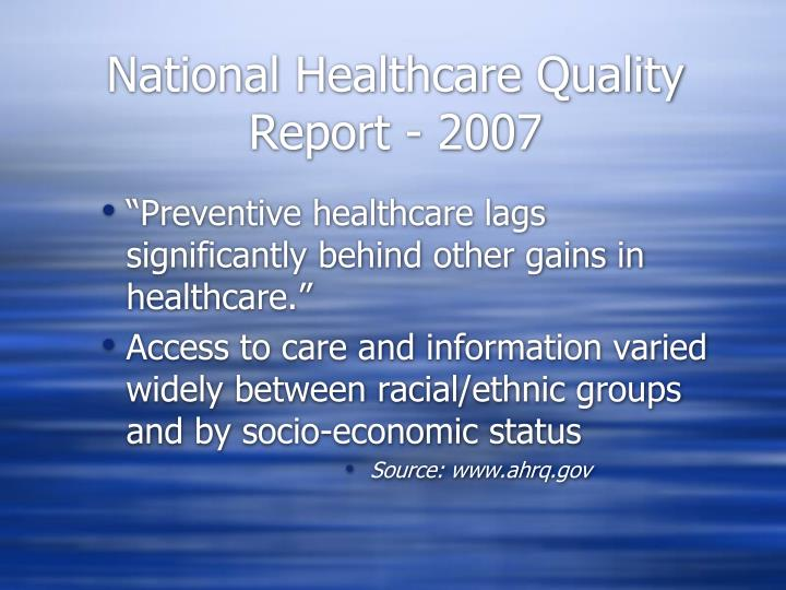 National healthcare quality report 2007