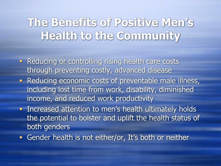 The Benefits of Positive Men's Health to the Community