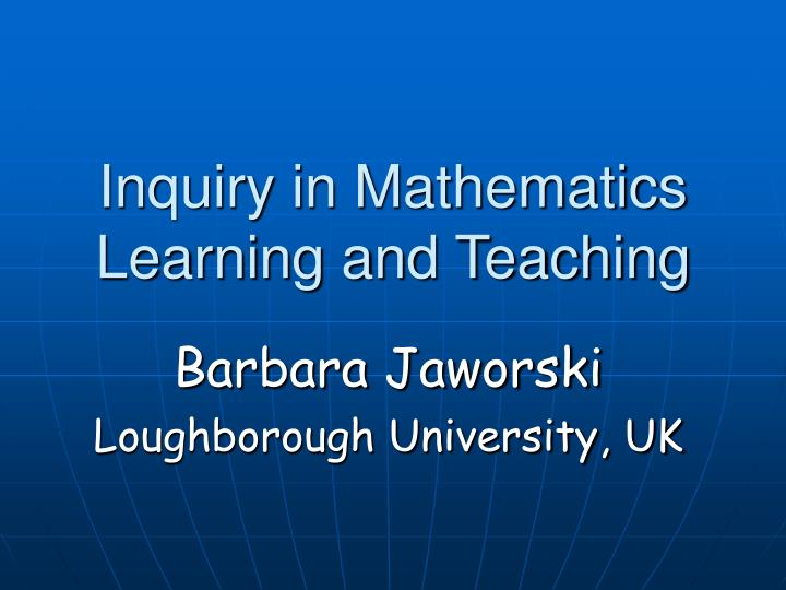 inquiry in mathematics learning and teaching n.
