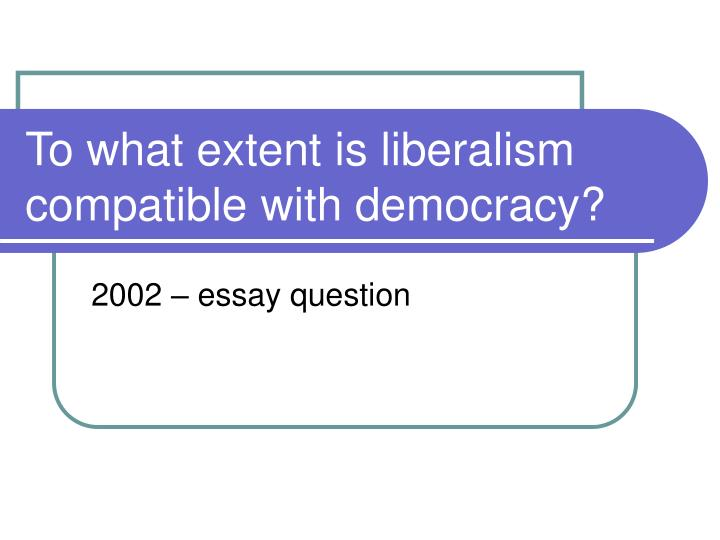 css essay liberalism Third, rejection: liberalism is an abject failure, unworthy of being propped up any longer, though admittedly there is no readymade substitute for it fourth, replacement: liberalism has reached its end, and there are far more just political forms available if only we would have the courage to open ourselves to radical change (a renewed christian left, for example, or catholic integralism).
