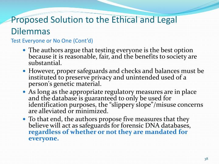 Proposed Solution to the Ethical and Legal Dilemmas