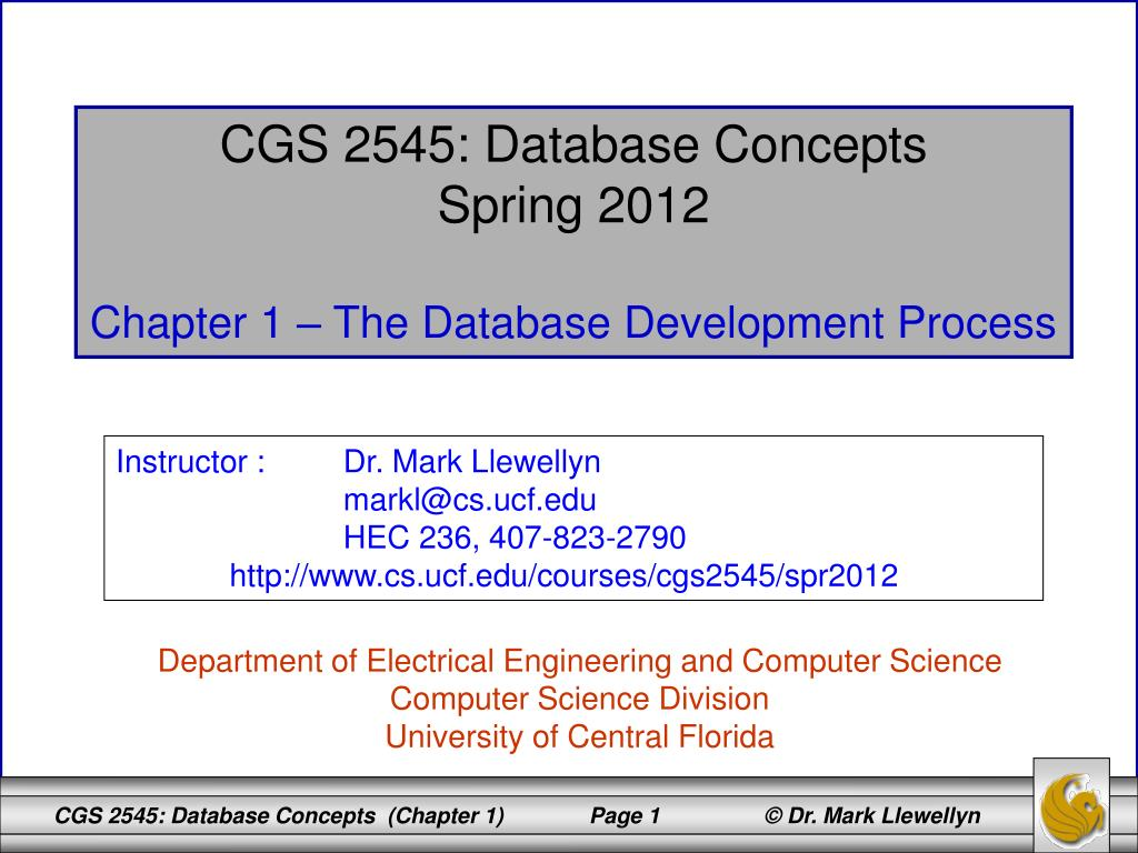 Ppt Cgs 2545 Database Concepts Spring 2012 Chapter 1 The Electrical Engineering 4 Year Plan Ucf Development Process Powerpoint Presentation Id1831796