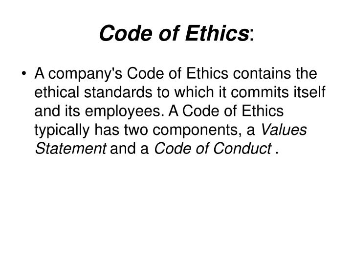 code of ethics and the it field Simply put, a code of ethics is a document that covers ethical dilemmas that might arise in the company's or professional's field to ensure that their the main focus of starbuck's code of ethics is its strong environmental commitment and the focus on being involved in local community projects.