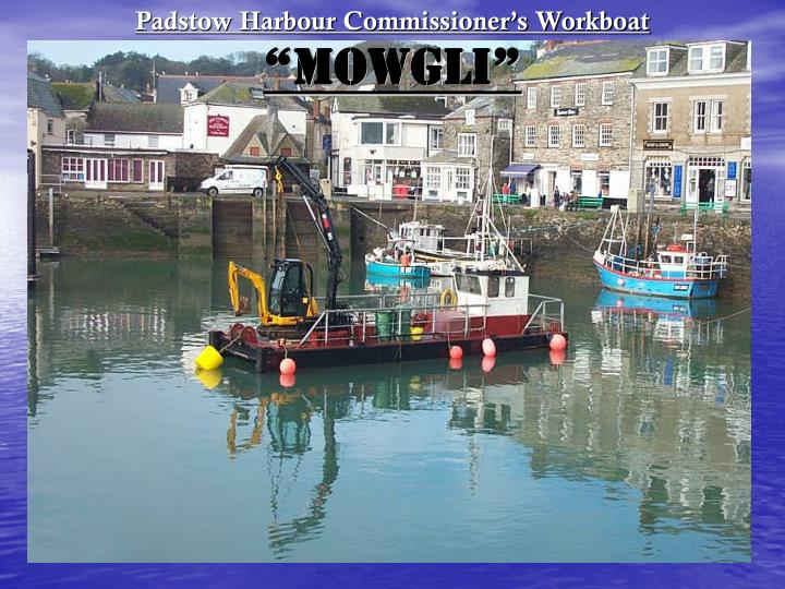 padstow harbour commissioner s workboat mowgli n.