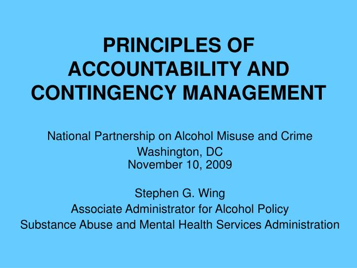 principles of accountability and contingency management