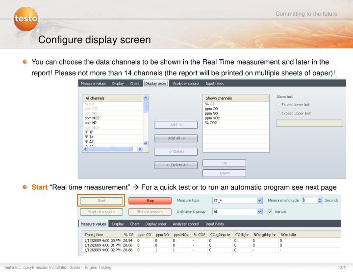 Configure display screen
