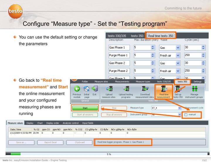 "Configure ""Measure type"" - Set the ""Testing program"""