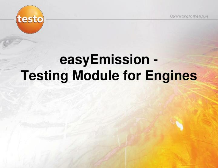 Easyemission testing module for engines
