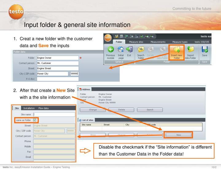Input folder & general site information