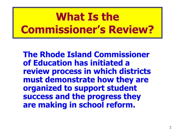 What is the commissioner s review
