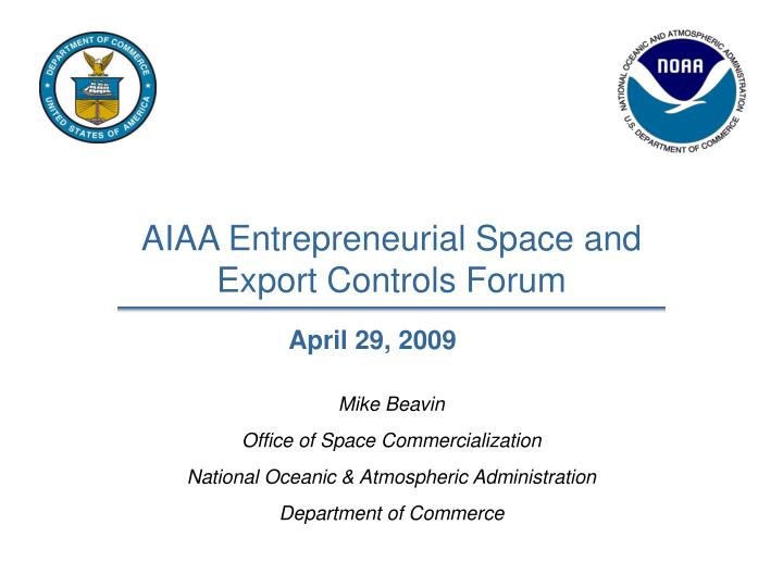 aiaa entrepreneurial space and export controls forum