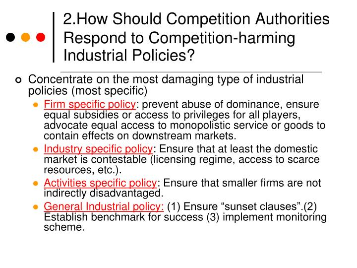 2.How Should Competition Authorities Respond to Competition-harming Industrial Policies?