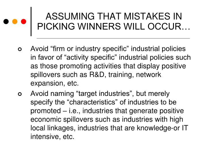 ASSUMING THAT MISTAKES IN PICKING WINNERS WILL OCCUR…