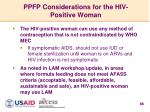 ppfp considerations for the hiv positive woman