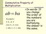 commutative property of multiplication1